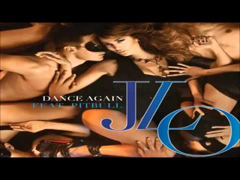 Pitbull - Dance Again (feat Jennifer Lopez) + MP3