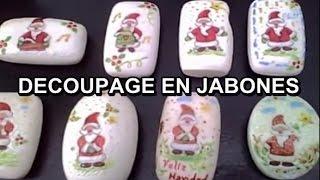 MANUALIDADES DECOUPAGE SOBRE JABONES – ESPANHOL