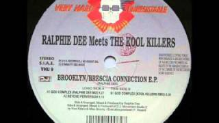 Ralphie Dee Meets The Kool Killers - God Complex (Kool Killers Remix)