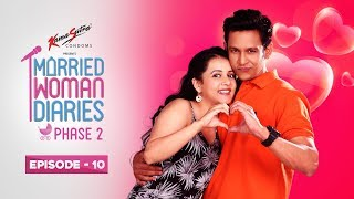 Married Woman Diaries Phase 2 | Episode 10 | Present  Future  | New Season
