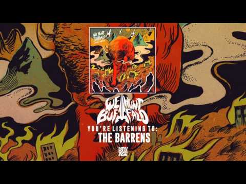 We Hunt Buffalo   The Barrens (Official Audio)