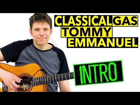 How To Play Classical Gas Guitar Lesson Tommy Emmanuel [Mason Williams]