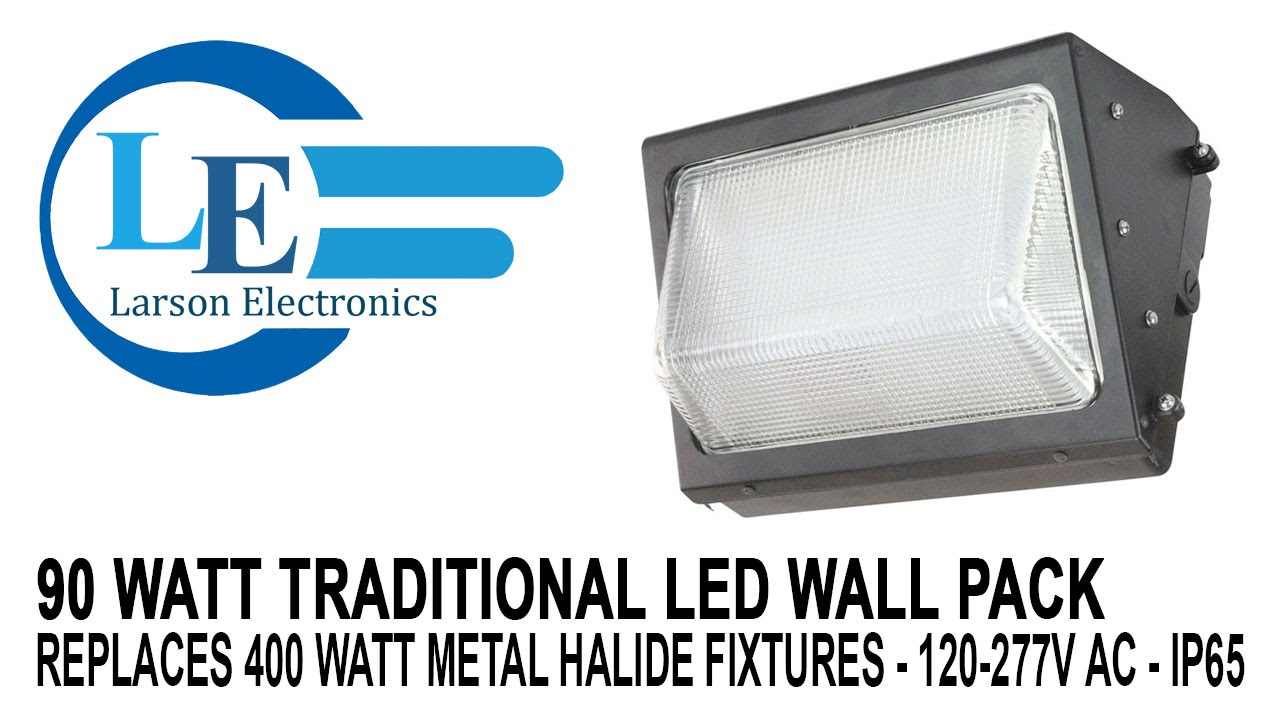 90 Watt Traditional LED Wall Pack - Replaces 400 Watt Metal Halide Fixtures - 120-277V AC - IP65 ...