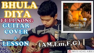 Bhula Diya-Darshan Raval|Full song Guitar Cover+Lesson|Easy chords Am,Em,G,F,C|