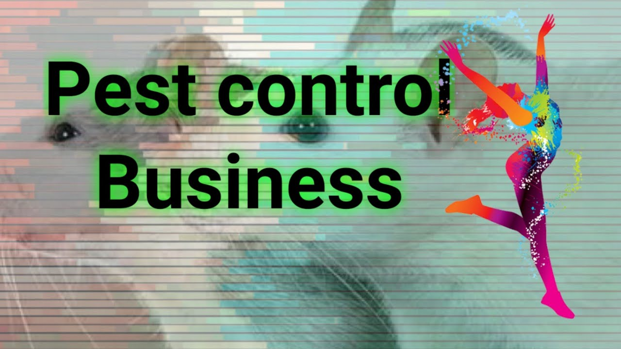 Idea of Pest control Business