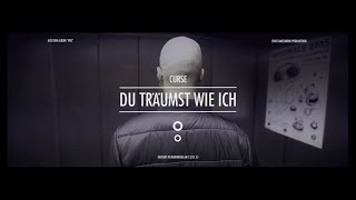 Curse - Du träumst wie ich (Official Video)