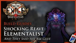 Path of Exile [3.3]: Shocking Reave & Blade Flurry Elementalist - Build Guide thumbnail