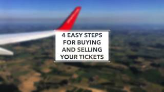 4 Steps To Selling An Unwanted Flight