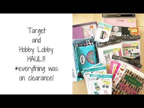 Target and Hobby Lobby planner stuff HAUL!!!
