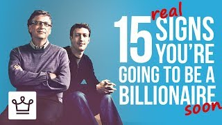Gambar cover 15 REAL Signs You're Going To Be A Billionaire