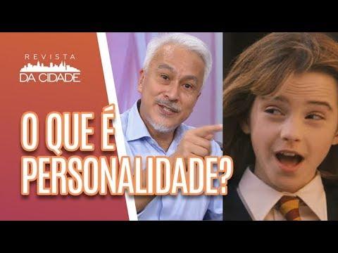 O Que é Personalidade? - Revista Da Cidade (06/06/18)