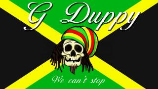 Miley Cyrus   we cant stop G Duppy Reggae Remix