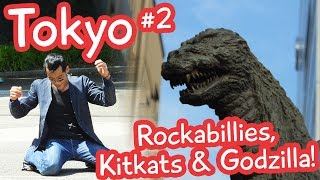 Rockabillies, Kitkats & Godzilla! Tokyo Vlog 2