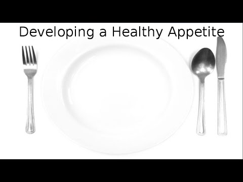 Developing a Healthy Appetite