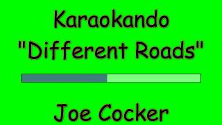 Karaoke Internazionale Different Roads Joe Cocker Lyrics