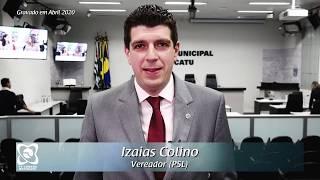 Izaias Colino demanda medidas de auxílio a afetados pela crise da Covid-19