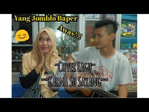Cover Lagu | Karna Su Sayang | By Mlndyp feat Krizz