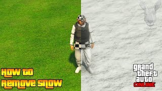 How To Remove SNOW In GTA 5 Online (GTA Online Glitches)