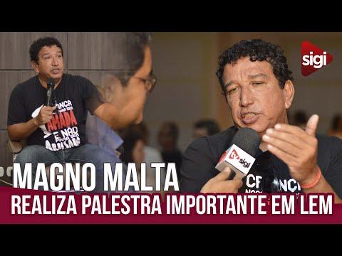 Magno Malta realizou palestra em LEM
