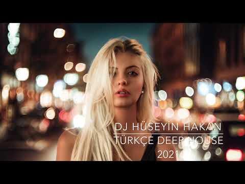 Türkçe Deep House 2021 - Dj Hüseyin Hakan ( Vol. 1 )