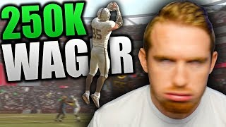 250K WAGER COMES DOWN TO FINAL DRIVE | INSANE RAGE | Madden 19 250K Wager Ultimate Team Gameplay