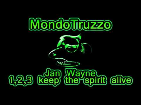 Jan Wayne - 1,2,3 keep the spirit alive