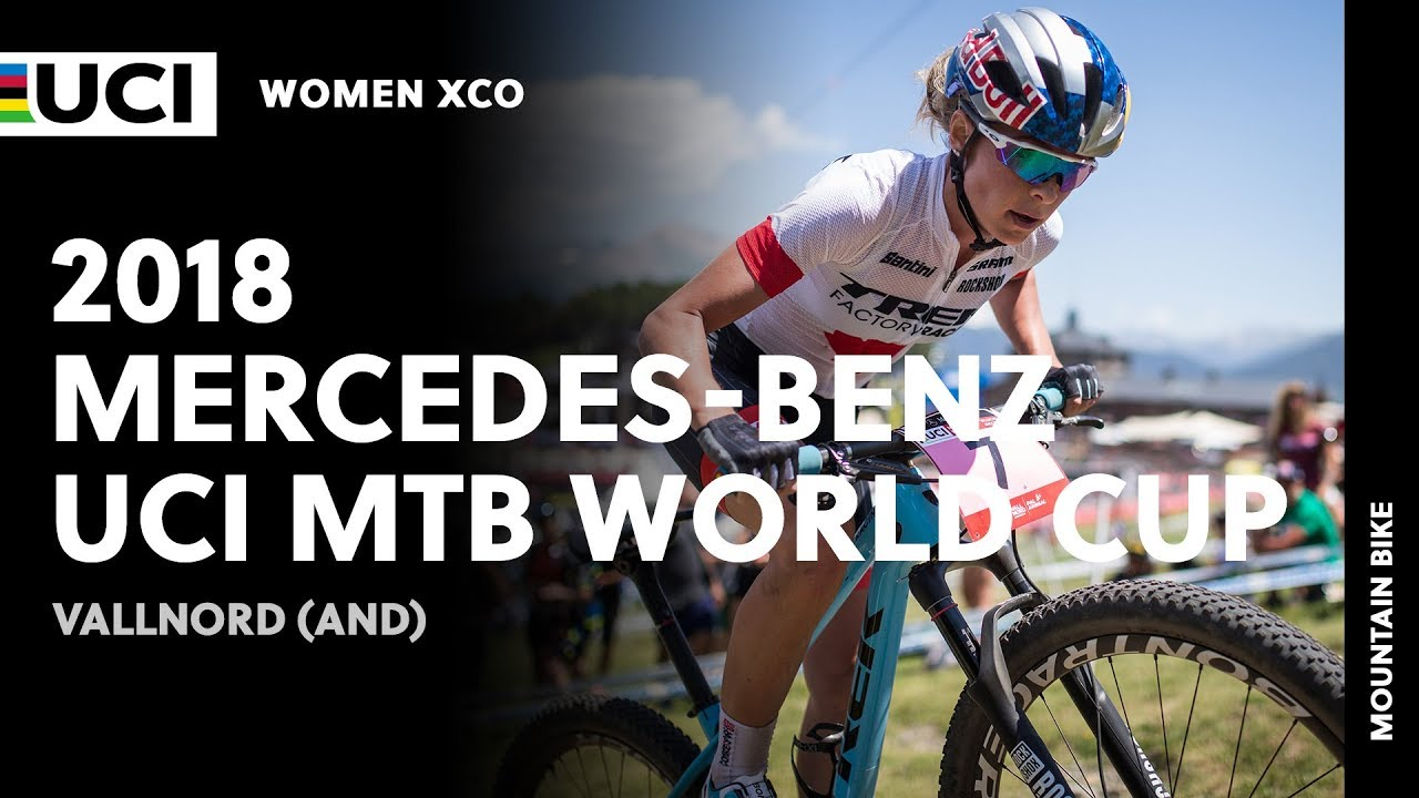 fbec86ca2 2018 Mercedes-Benz UCI Mountain Bike World Cup - Vallnord (AND)   Women XCO