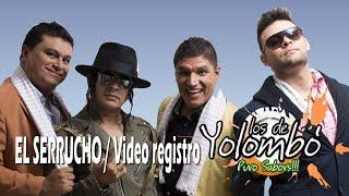 El Serrucho Parodia Los De Yolombo l En Vivo.mp3