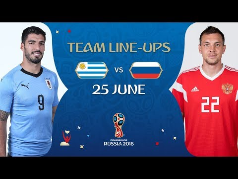 LINEUPS – URUGUAY v RUSSIA - MATCH 33 @ 2018 FIFA World Cup™