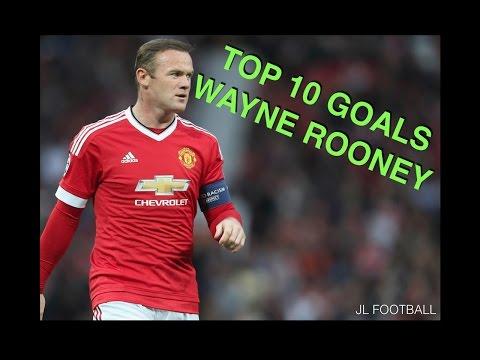 TOP 10 GOALS WAYNE ROONEY