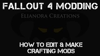 Fallout 4 Modding How To Edit And Make Crafting Mods In Fo4edit By Elianora I hope this tutorial helps you with fallout 4's fo4edit and will help you with your game and mods. cyberspaceandtime com