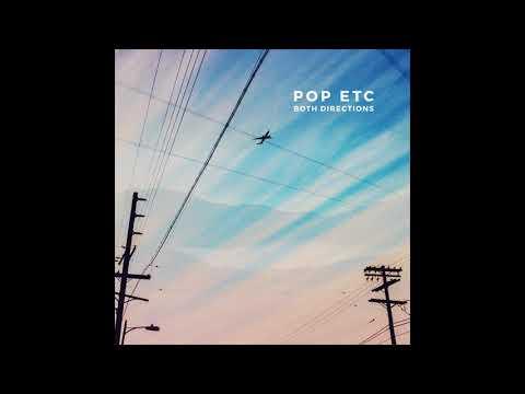 POP ETC - Both Directions