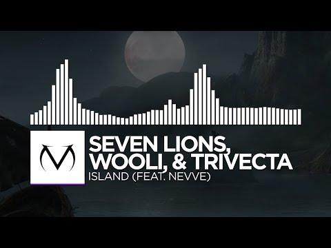 [Dubstep] - Seven Lions, Wooli, & Trivecta - Island (feat. Nevve)