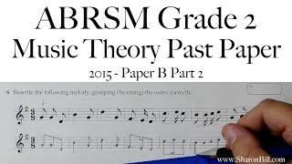 ABRSM Music Theory Grade 2 Past Paper 2015 B Part 2 with Sharon Bill