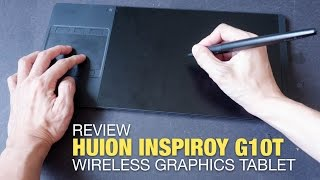 Review: Huion Inspiroy G10T Wireless Graphics Tablet
