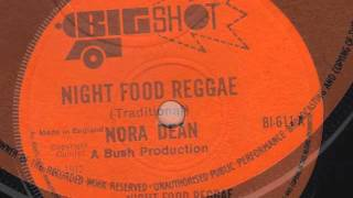 NIGHT FOOD REGGAE - NORA DEAN