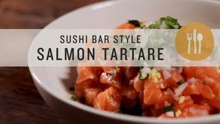 Sushi Bar Style Salmon Tartare - Superfoods
