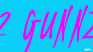 2 Gunnz - Sexy Dancer
