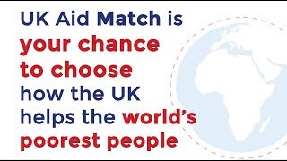 UK Aid Match - Matching your donations with UK aid