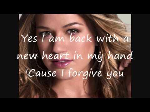 Kelly Clarkson I Forgive You with Lyrics
