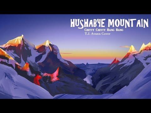 Hushabye Mountain - Chitty Chitty Bang Bang; (Piano Cover by T.J. Avann)