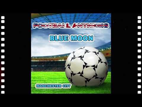 Manchester City Anthems - Karaoke Version - Blue Moon - Football Anthems