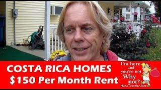 Costa Rica, Rental Homes for 150 Per Month