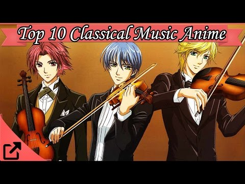 Top 10 Classical Music Anime 2015 (All the Time)