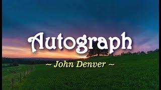 Autograph - John Denver (KARAOKE VERSION)
