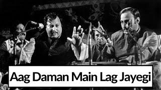 Aag Daman Mein Lag Jayegi   Nusrat Fateh Ali Khan