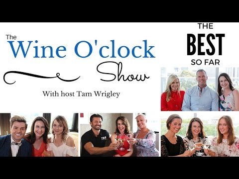 """THE WINE O'CLOCK SHOW - """"THE BEST SO FAR"""" from YouTube · Duration:  19 minutes 2 seconds"""