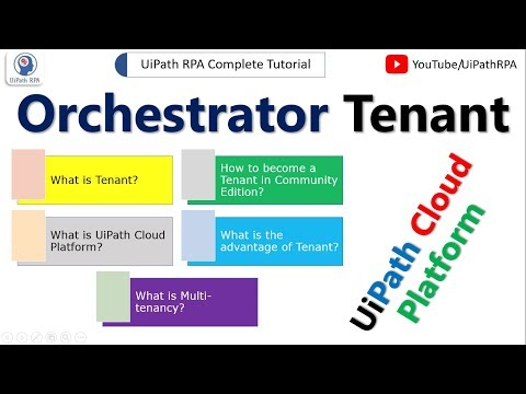 What is Tenant|UiPath Cloud Platform|Multi-tenancy Orchestrator