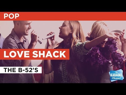 """Love Shack (Duet) in the Style of """"The B-52's"""" with lyrics (no lead vocal)"""