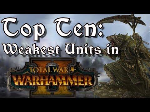 Top Ten Worst Units in Total War: Warhammer 2